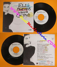LP 45 7'' ELLI MEDEIROS A bailar calypso Red roses 1987 italy no cd mc dvd