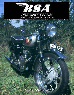 1 of 1 - BSA Pre-unit Twins: The Complete Story (Motoclassics), Good Condition Book, Walk