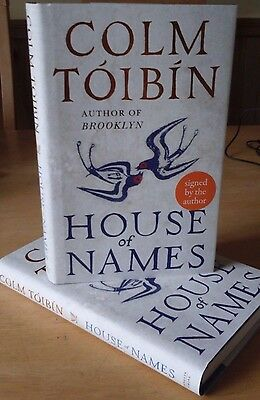 Colm Tóibín   House Of Names SIGNED Hardcover First Edition 2017 New IRELAND