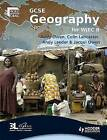 GCSE Geography for WJEC Specification B: Student's Book by Colin Lancaster, Andy Leeder, Andy Owen (Paperback, 2009)