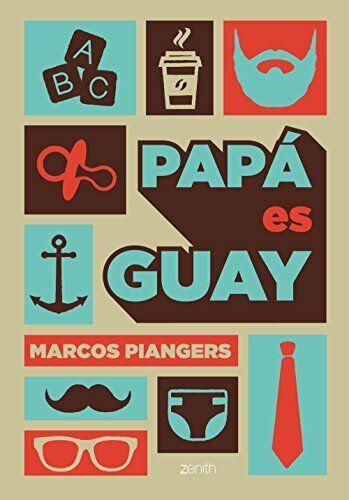 Papá es guay (El Niño y su Mundo)