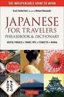 Japanese for Travelers Phrasebook & Dictionary: Useful Phrases + Travel Tips + Etiquette by Scott Rutherford (Paperback, 2017)