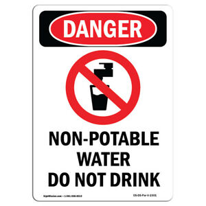 Do Not Drink The WaterHeavy Duty Sign or Label OSHA Danger Sign