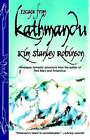 Escape from Kathmandu by Kim Stanley Robinson (Paperback, 2000)