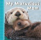 My Mommy's the Best! by Sterling Publishing Company (Board book, 2016)