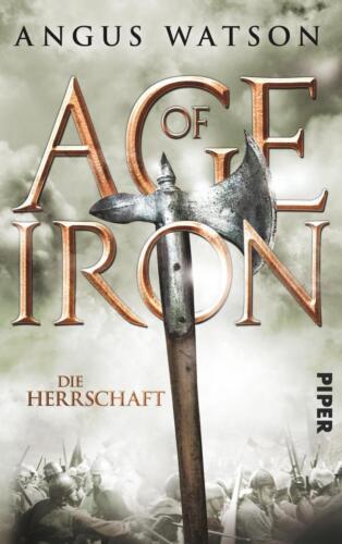 1 von 1 - Angus Watson - Die Herrschaft : Age of Iron (3) - Großformat - UNGELESEN