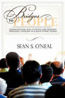 Bridges to People by Sean S O'Neal (Paperback / softback, 2007)