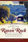 Stories from Raven Rock, New Jersey by History Press (SC) (Paperback / softback, 2012)