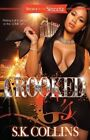 Crooked G's by S. K. Collins (Paperback, 2014)