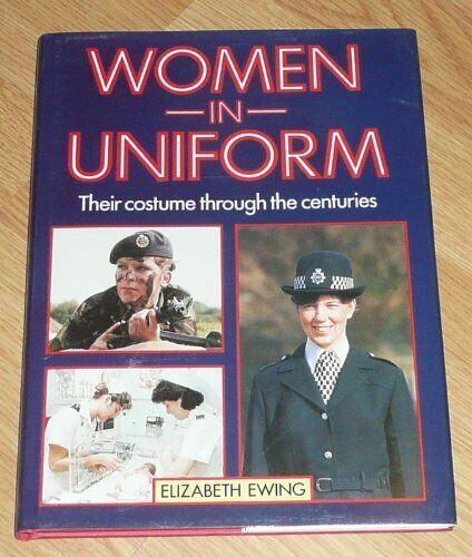 Women in Uniform,Elizabeth Ewing