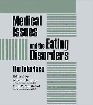 Medical Issues & Eating Disorders: The Interface, Brunner/Mazel Monograph Series
