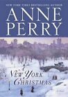 A New York Christmas by Anne Perry (Hardback, 2014)
