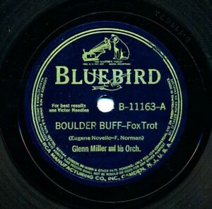 GLENN-MILLER-on-1941-Bluebird-B-11163-Boulder-Buff-The-Booglie-Wooglie-Piggy