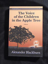 The Voice of the Children in the Apple Tree by Alexander Blackburn