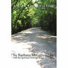 a Walk Through Time by Barbara McGillicuddy Lila D Carter 1425920225 2006