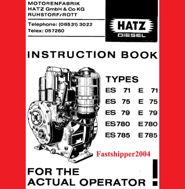 hatz diesel engine manual instruction spare parts list es e 71 75 79 rh ebay com workshop manual hatz Otawwa Workshop Manuals