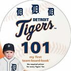 Detroit Tigers 101 by Brad M Epstein (Board book, 2014)