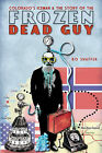 Colorado's Iceman & the Story of the Frozen Dead Guy by Bo Shaffer (Paperback / softback, 2011)