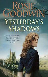 Rosie-Goodwin-Yesterday-S-Shadows-Tout-Neuf-Livraison-Gratuite-Ru