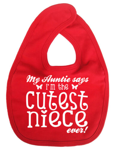 "Baby Aunty Bib /""My Auntie says I/'m Cutest Niece Ever/"" Niece Aunt Gift"