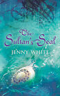 The Sultan's Seal by Jenny White (Hardback, 2006)