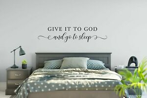 Give It To God And Go To Sleep Removable Vinyl Wall Art Decal Sticker Color//Size