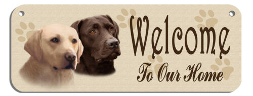 "/""Welcome/"" Labradors Chocolate /& Blonde Wall Sign Gifts Home Ladies Outdoor Safe"