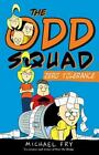 An Odd Squad Book: Zero Tolerance by Michael Fry (2013, Hardcover)