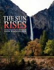 The Sun Rises by Don Haderlein Paperback Book English