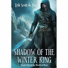 Shadow of the Winter King by Erik Scott De Bie (Paperback / softback, 2014)