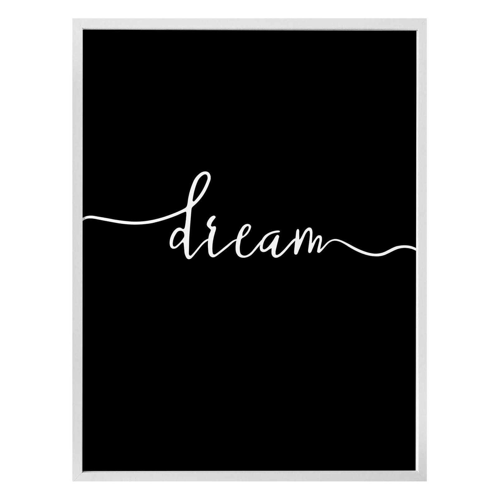 Poster Dream schwarz-weiß WANDSPRUCH zum Entspannen und Träumen WANDDEKO BILD