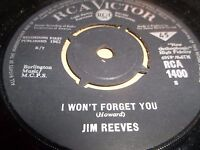 "JIM REEVES "" I WON'T FORGET YOU "" 7"" SINGLE EXCELLENT 1964"