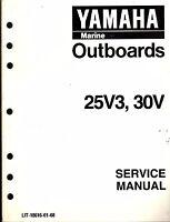 Yamaha Outboard Motor 25v3 & 30v Service Manual Lit-18616-01-68 (412)