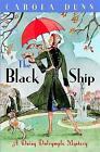 The Black Ship: A Daisy Dalrymple Murder Mystery by Carola Dunn (Paperback, 2009)