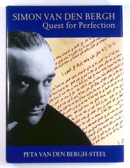SIMON VAN DEN BERGH Quest for Perfection PETA VAN DEN BERGH-STEEL - Hardback 1st