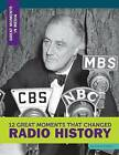 12 Great Moments That Changed Radio History by Angie Smibert (Hardback, 2015)
