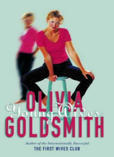 Young Wives,Olivia Goldsmith- 9780002256582