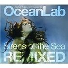 Oceanlab - Sirens Of The Sea (Remixed, 2009)