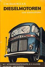 DIESELMOTOREN VOOR AUTOMOBIELEN - C.W. Stants (1964)