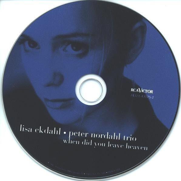 Lisa Ekdahl Peter Nordahl Trio: When Did You Leave Heaven,