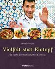 Vielfalt statt Eintopf von Jakob Sollberger (2011, Taschenbuch)