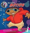 Marvelous Motion by Nadia Higgins (Hardback, 2008)