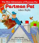 Postman Pat Takes Flight by John Cunliffe (Paperback, 1998)
