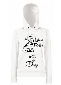 FELPA-DONNA-Life-is-Better-with-a-Dog-LA-VITA-e-MIGLIORE-con-un-CANE-amore-doggy