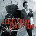 Street Songs of Love by Alejandro Escovedo (CD, Jun-2010, Concord)