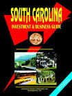 South Carolina Investment and Business Guide by International Business Publications, USA (Paperback / softback, 2006)