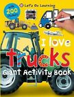 I Love Trucks Giant Activity Book by Priddy Books (Paperback / softback, 2013)