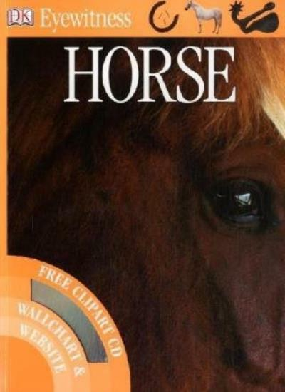 Horse (Eyewitness) By Dorling Kindersley