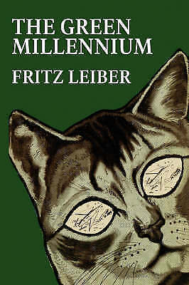 Green Millennium, Paperback by Leiber, Fritz, Brand New, Free P&P in the UK