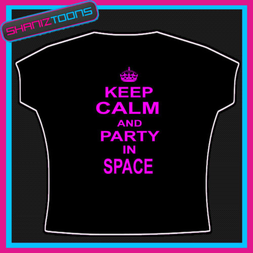 KEEP CALM AND PARTY IN SPACE CLUBBING IBIZA HOLIDAY HEN PARTY TSHIRT